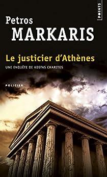 Le justicier d'Athènes par Márkaris