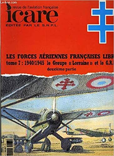 ICARE N°167 FORCES AERIENNES FRANCAISES LIBRES TOME 7
