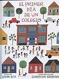 El primer día de un colegio (Spanish Edition)