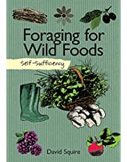 Self-Sufficiency: Foraging for Wild Foods