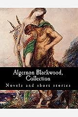 Algernon Blackwood,  Collection Novels and short stories Paperback