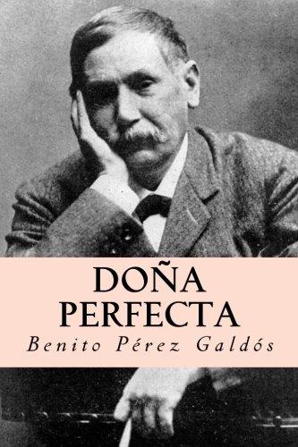 Doña perfecta (Spanish Edition) [Benito Perez Galdos] (Tapa Blanda)