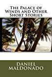 The Palace of Winds and Other Short Stories