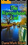 The Narrowboat Lad (The Narrowboat Lad Series Book 1)