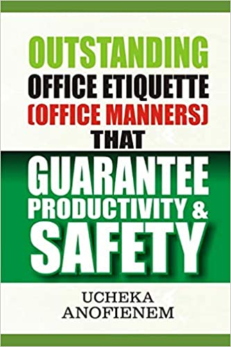 Outstanding Office Etiquette that Guarantee Productivity and Safety
