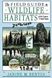 img - for The Field Guide to Wildlife Habitats of the Eastern United States book / textbook / text book