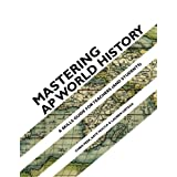 Mastering AP World History: A Skills Guide for Teachers (and Students)