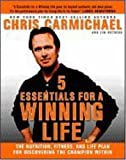 5 Essentials for a Winning Life, Chris Carmichael and Jim Rutberg, 1594864551