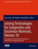 img - for Joining Technologies for Composites and Dissimilar Materials, Volume 10: Proceedings of the 2016 Annual Conference on Experimental and Applied ... Society for Experimental Mechanics Series) book / textbook / text book