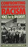 Confronting Environmental Racism, , 0896084469