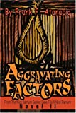 Aggravating Factors, Frank Atanacio, 0595269850