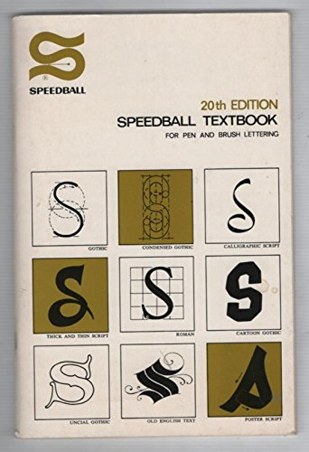 (Speedball Textbook: For Pen and Brush Lettering, 20th Edition)