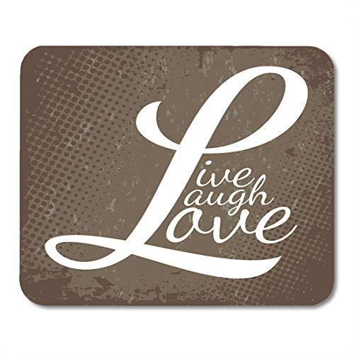 - Emvency Mouse Pads Life Typographic Montage of The Words Live Laugh Love in Over Brown Wisdom Mousepad 9.5