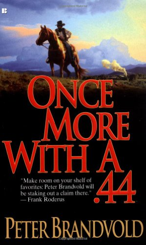 book cover of Once More with a .44