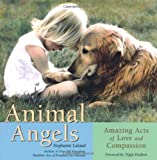 Animal Angels, Stephanie Laland, 1573241423