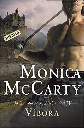 Víbora (La guardia de los Highlanders 4) (ROMANTICA): Amazon.es: Monica McCarty, SERGIO; LLEDO RANDO: Libros