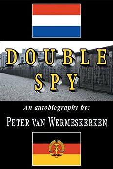 Double Spy by [van Wermeskerken, Peter]