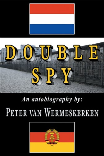 Book: Double Spy by Peter van Wermeskerken