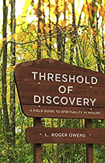 Book Cover: Threshold of Discovery: A Field Guide to Spirituality in Midlife