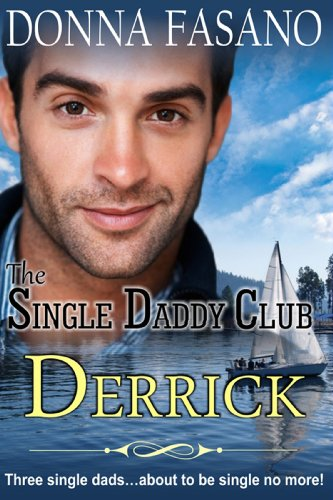 Book: The Single Daddy Club - Derrick, Book 1 by Donna Fasano