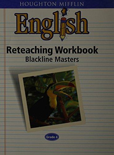 Houghton Mifflin English: Reteaching Workbook Blackline Masters Grade 4