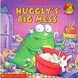 Huggly's Big Mess