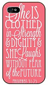 She is clothed with strength and dignity and laughs without fear of the future - Proverbs 31:25 - Bible verse iPhone 5 / 5s black plastic case