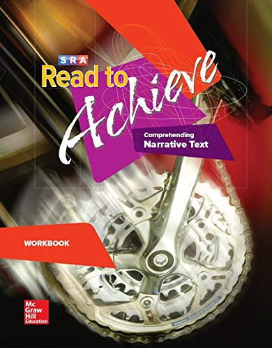 Read to Achieve: Comprehending Narrative Text, Workbook: Read to Achieve: Comprehending Narrative Text - Workbook