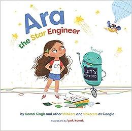 am besten bewerteten neuesten neuer Stil von 2019 mäßiger Preis Ara the Star Engineer: Komal Singh: 9781989025055: Books ...