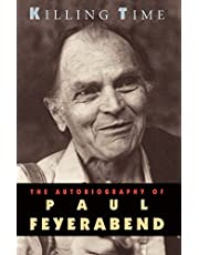 Killing Time: The Autobiography of Paul Feyerabend