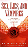 Sex, Lies, and Vampires (Dark Ones series Book 3)