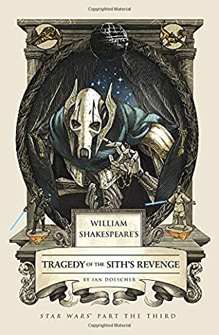 book cover of William Shakespeare\'s Tragedy of the Sith\'s Revenge