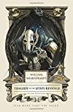 William Shakespeare's Tragedy of the Sith's Revenge: Star Wars Part the Third-