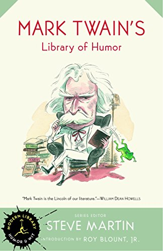 Mark Twain's Library of Humor (Modern Library Humor and Wit) -