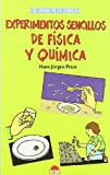 Experimentos Sencillos de Fisica y Quimica, H. J. Press, 8497541812