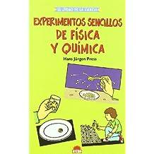 Experimentos sencillos de fisica y quimica/ Giant Book of Science Experiments: Physics And Chemistry (El Juego De La Ciencia) (Spanish Edition)