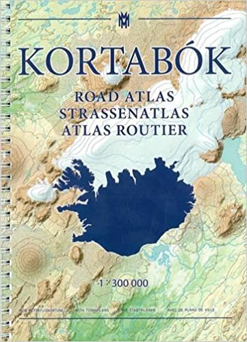 Iceland Road Atlas, with Town Plans, 2016-2017: 1:300,000 2016 ...