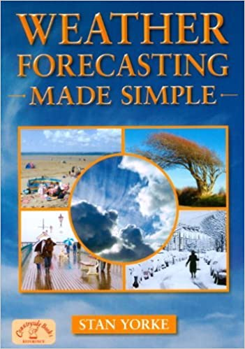 Book Weather Forecasting Made Simple (England's Living History) by Stan Yorke (2010-06-03)