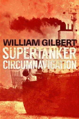 Supertanker Circumnavigation