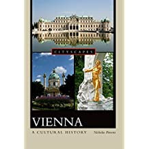 Vienna: A Cultural History (Cityscapes)