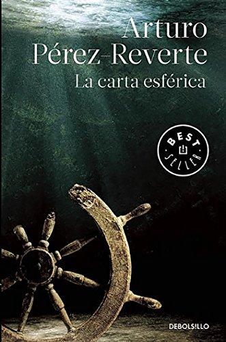 Libro : La carta esferica  - Arturo Perez-Reverte