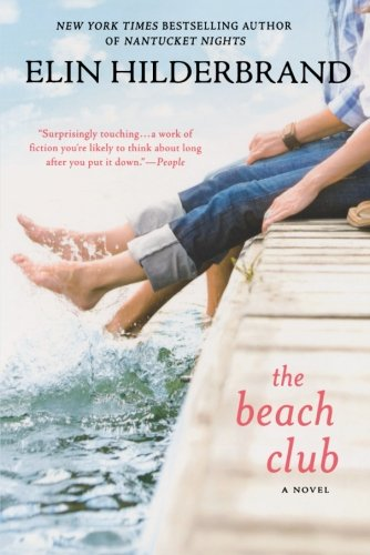 Book cover from The Beach Club: A Novel by Elin Hilderbrand