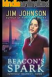 Beacon's Spark (Potomac Shadows Book 1)