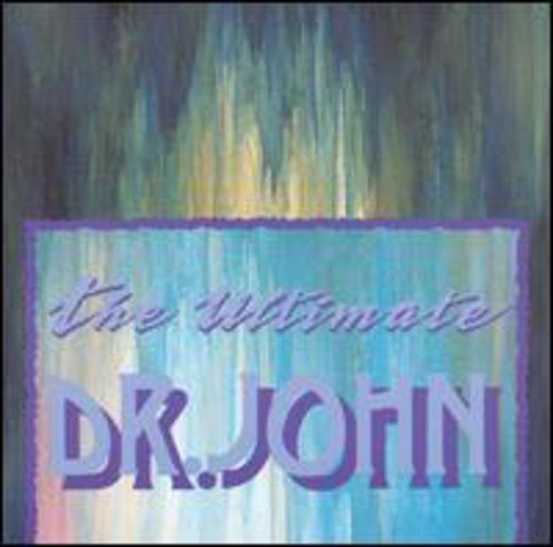The Ultimate Dr John - Dr Hut