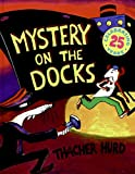 img - for Mystery on the Docks 25th Anniversary Edition (Reading Rainbow Book) book / textbook / text book