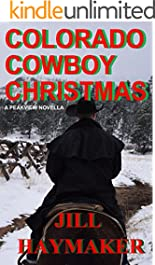 Colorado Cowboy Christmas (Peakview Series Book 5)
