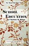 Download School Education (The Home Education Series) (Volume 3) in PDF ePUB Free Online