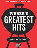 #5: Weber's Greatest Hits: 125 Classic Recipes for Every Grill