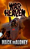 War Heaven, Mack Maloney, 1612321550