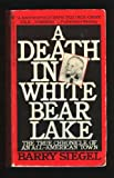 A Death in White Bear Lake, Barry Siegel, 0553290487